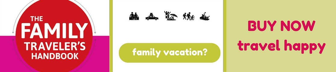 Buy the Family Travelers Handbook