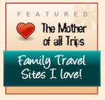 Family Travel Sites I Love badge